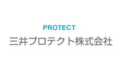 PROJECT 三井プロテクト株式会社